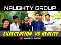 Expectation vs Reality Part - 3 //Movie Spoof//Naughty Group