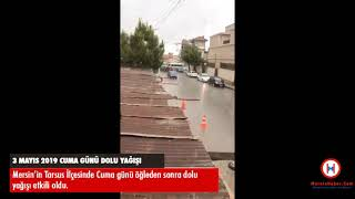 Tarsus'ta Dolu Yağışı Etkili Oldu - MersinHaber.com