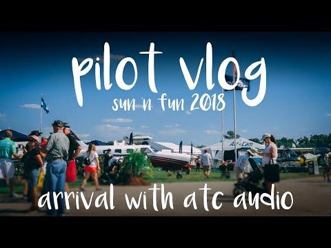 Pilot VLOG   Sun 'n Fun 2018 - Arrival Procedure with ATC Audio