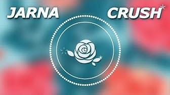 JARNA - Crush (Lyric Video)