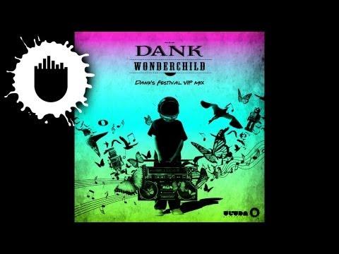 DANK - Wonder Child (Dank's Festival VIP Mix) (Cover Art)