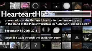 HearteartH at the Berliner Liste, video 1: a walk through the exhibition room