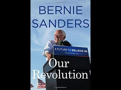 Our Revolution : A Future to Believe in / by Bernie Sanders (Audi extract)