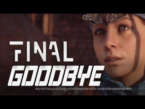 Horizon Zero Dawn: Final Goodbyes to Everyone