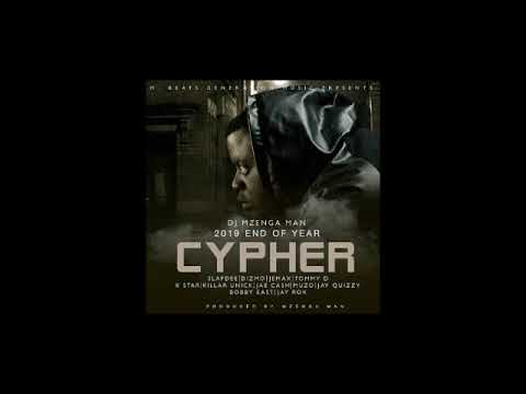 Dj Mzenga Man Ft. Various Artists - 2019 End Of Year Cypher