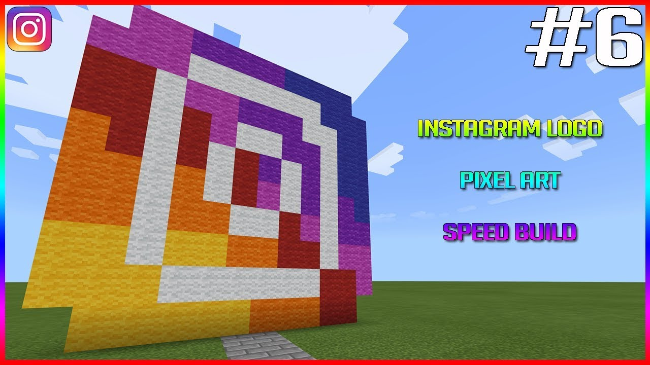Minecraft Pixel Art Speed Build 6 Instagram Logo