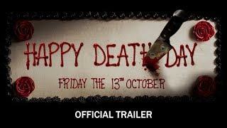 Happy Death Day - Official Trailer - In Theaters Friday The 13th October (HD) thumbnail