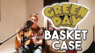 Basket Case - Green Day (Acoustic cover)