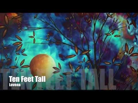 Ten Feet Tall (original)