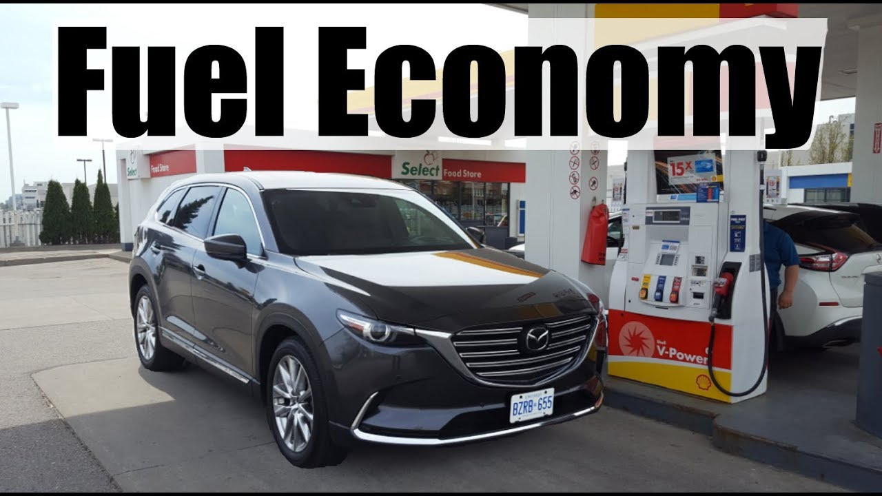 2019 mazda cx 9 fuel economy mpg review fill up costs [ 1280 x 720 Pixel ]