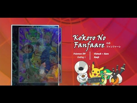 [Vietsub] Kokoro No Fanfaare (Fanfare of the Heart) | Pokemon Best Wishes ED Song
