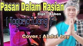 Pasan Dalam Rasian (Taganjo tulang) cover Abdul Boy    Lagu minang joget   