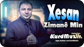 Xesan - Zimanê Min - New Song - 2017 - KurdMuzik Production