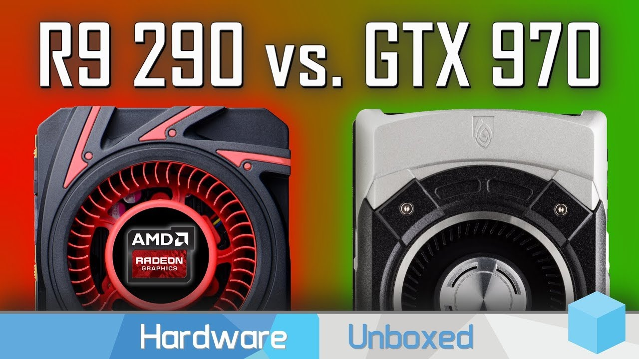 GeForce GTX 970 vs  Radeon R9 290, How do they Compare After 5 Years?