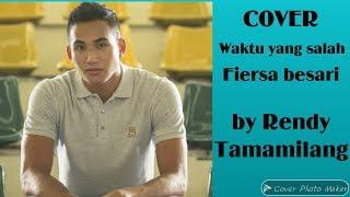 """Gambar cover Cover Waktu yang salah """"Fiersa besari"""" by RENDY TAMAMILANG"""