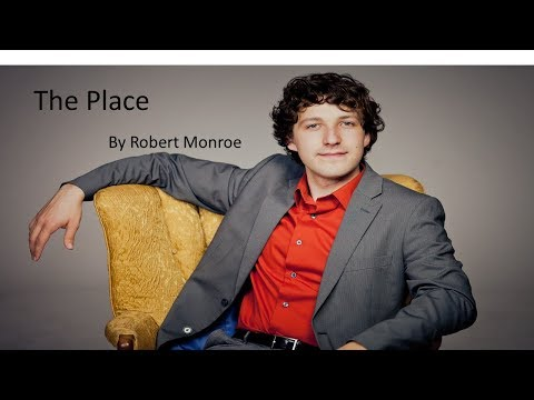 The Place By Robert Monroe
