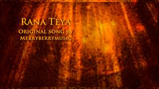 Rana Teya (Original Song)