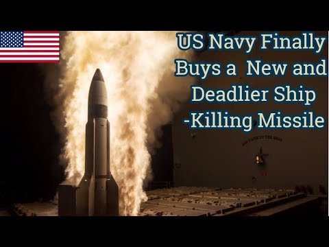 US Navy Finally Buys a  New and Deadlier Ship-Killing Missile
