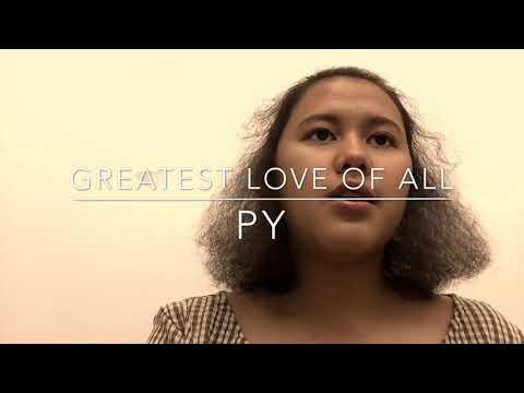 Greatest love of all cover by PY