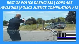 👮🏼🚔 BEST OF POLICE DASHCAMS | COPS ARE AWESOME | POLICE JUSTICE /POLICE CHASE COMPILATION #12