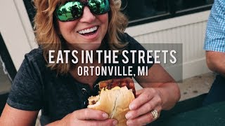 Eats in the Streets 2018 | Ortonville, Michigan