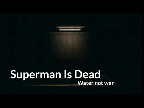 Lirik Superman Is Dead - Water Not War