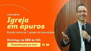 IGREJA EM APUROS - PARTE 2 - Rev. Nilton Tomazini