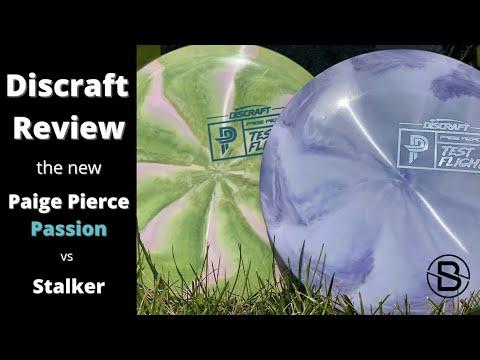 Discraft Review -  Test Flight ESP Paige Pierce Passion vs ESP Stalker
