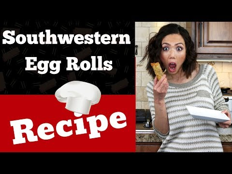 How To Make Southwestern Egg Rolls | Mexican Egg Rolls Recipe