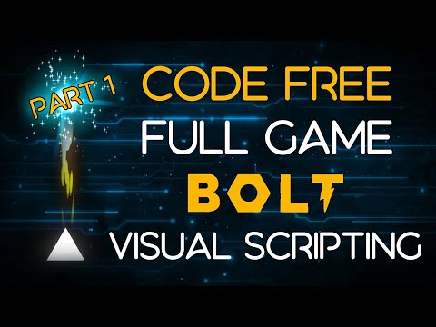 Make a game in 40 mins without any code with Bolt visual scripting in Unity - Part 1 Tutorial