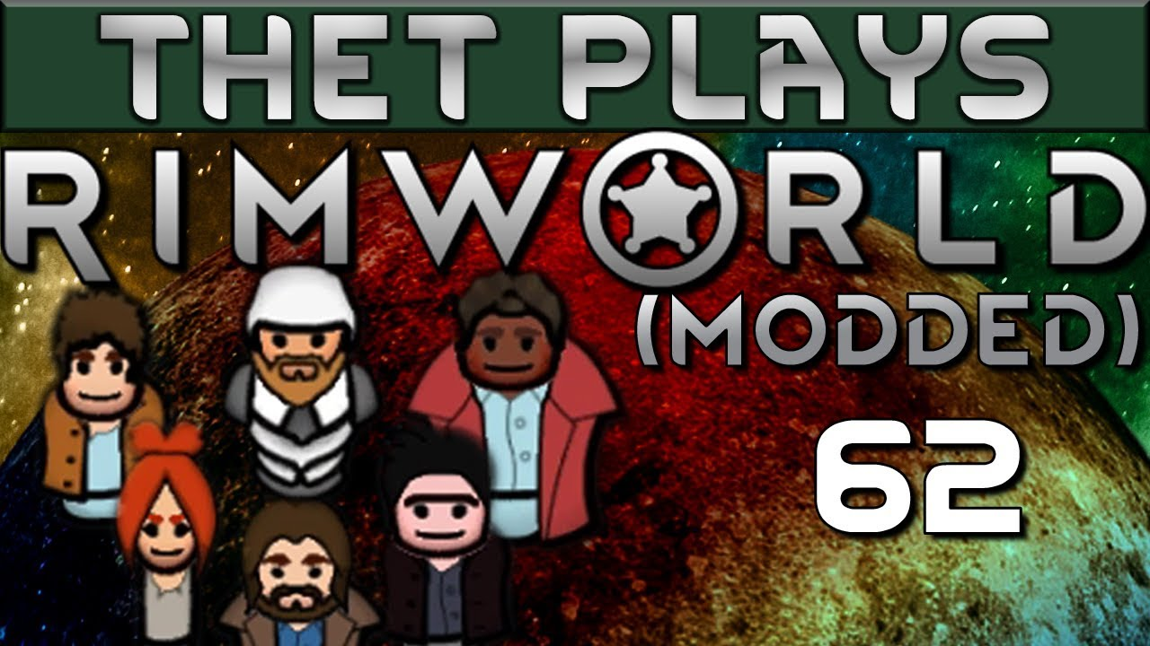 Thet Plays Rimworld 1 0 Part 62: Bumbledrones [Modded]