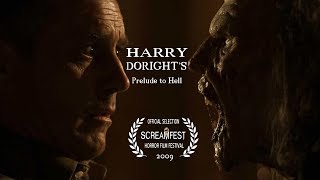 HARRY DORIGHT'S PRELUDE TO HELL  | SCARY SHORT HORROR FILM | PRESENTED BY SCREAMFEST