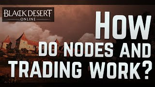 how nodes and trading work how to connect properly to do big amount of silver bdo