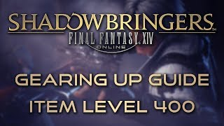 Final Fantasy XIV: Gearing Up Guide for Shadowbringers