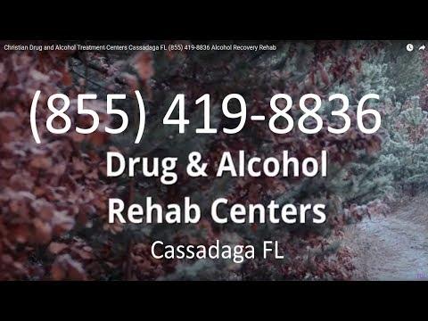 Christian Drug and Alcohol Treatment Centers Cassadaga FL (855) 419-8836 Alcohol Recovery Rehab