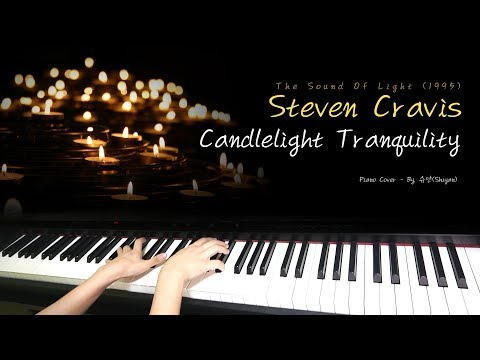 Steven Cravis - Candlelight Tranquility / Piano Cover [피아노 연주 By. 슈얀 (Shuyan)]