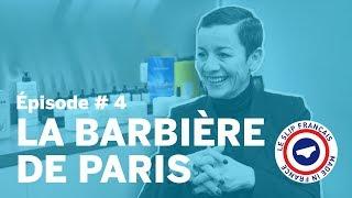 Les Pépites de Guillaume - Episode 4 - La Barbière de Paris