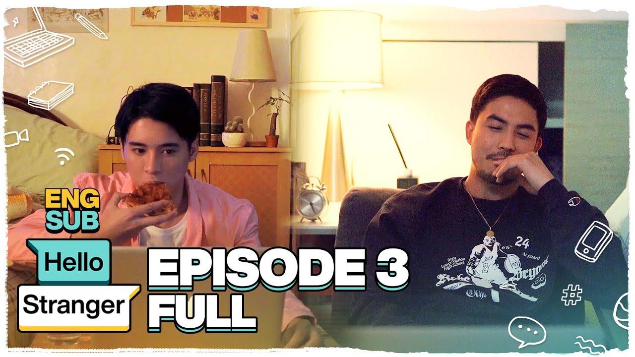 Hello Stranger FULL Episode 3 | Tony Labrusca, JC Alcantara & Vivoree Esclito | Hello Stranger
