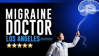Migraine Doctor Los Angeles - (626) 795-0221