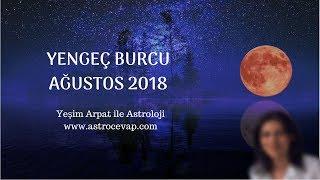 YENGEÇ Burcu Ağustos 2018 Astroloji