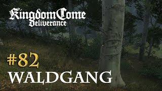 Let's Play Kingdom Come Deliverance #82: Waldgang (Tag 45 / deutsch)