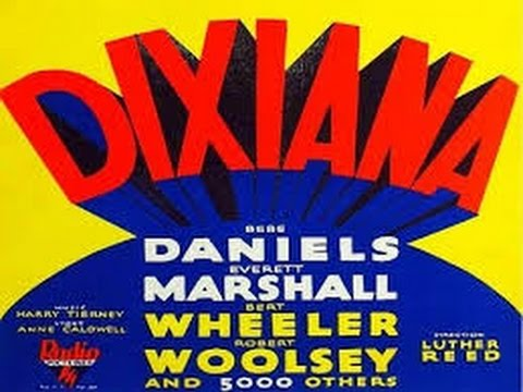 Dixiana (1930) (High-Def Quality)