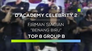 Video Firman Siagian - Benang Biru (D'Academy Celebrity 2) download MP3, 3GP, MP4, WEBM, AVI, FLV Agustus 2017