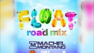 Machel Montano - Float (Road Mix) | Soca 2013 | Trinidad Carnival | MachelMontanoMusic
