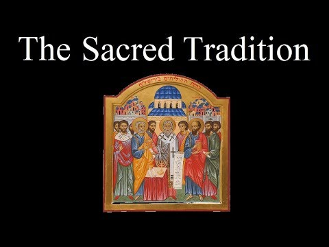 Why Trust Sacred Tradition?