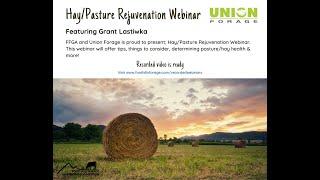 Pasture & Hay Rejuvenation Webinar Featuring Grant Lastiwka
