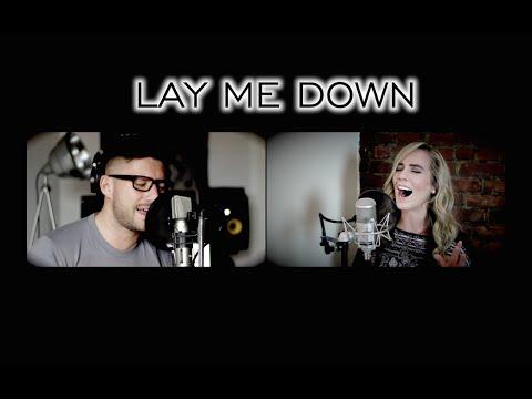 Sam Smith ft John Legend - LAY ME DOWN (Lisa Lavie & DDB rendition)