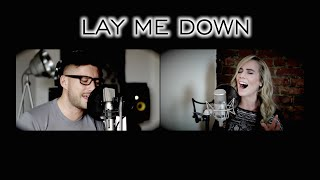 Sam Smith ft John Legend - LAY ME DOWN (Lisa Lavie & DDB rendition)