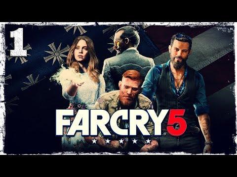 """Смотреть прохождение игры Far Cry 5. #1: """"Никто не придет на помощь."""""""