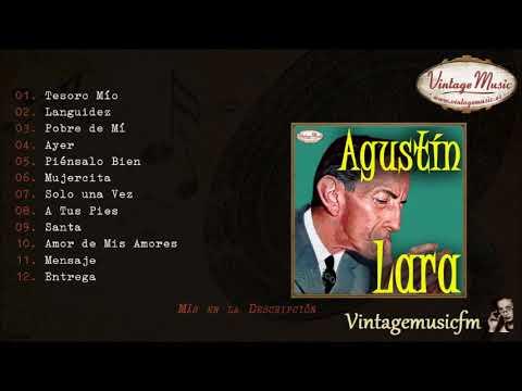 Agustin Lara Colección Mexico 28 Full Album álbum Completo Youtube